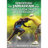 Sprinting the Jamaican Way: Drills